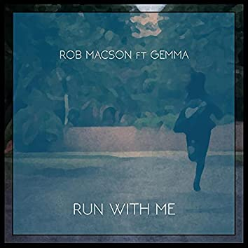 Run with Me (feat. Gemma Griffiths)