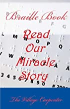 Braille Book: Read our Miracle Story