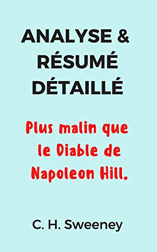 Analyse & Résumé Détaillé: Plus malin que le Diable de Napoleon Hill.