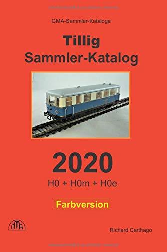 Tillig Sammler-Katalog 2020 Farbversion: H0 + H0m + H0e
