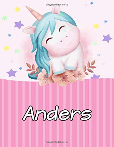 Anders: Personalized Unicorn Journal For Girls - Cute Unicorn Notebook - Journal gift for Girls Birthday Christmas: 110 pages | Size: 6 x 9 Inch Notebook/Diary With Pink Name