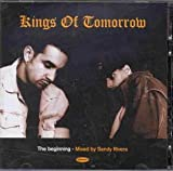 Songtexte von Kings of Tomorrow - The Beginning