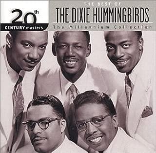 The Dixie Hummingbirds: Millennium Collection