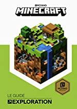 Minecraft, le guide Exploration - Livre officiel Mojang - De 9 à 14 ans de Stephanie Milton