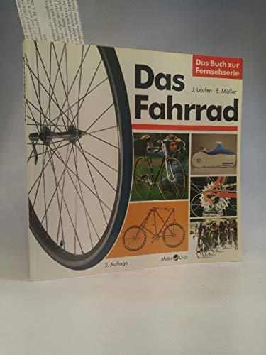 Das Fahrrad. Entwicklung - Technik - Zukunft