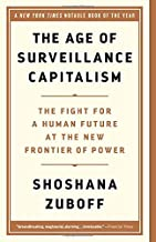The Age of Surveillance Capitalism: The Fight for a Human Future at the New Frontier of Power PDF