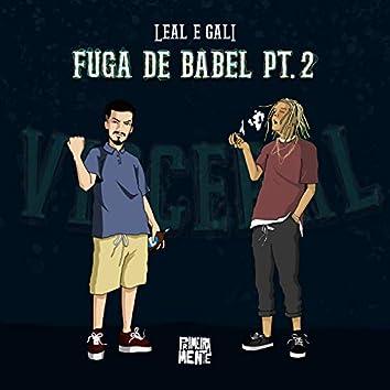 Fuga de Babel, Pt. 2