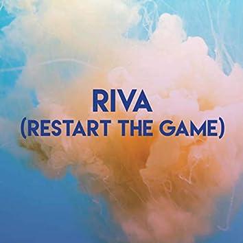 Riva (Restart the Game)