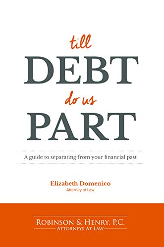 Till Debt Do Us Part: A guide to separating from your financial past (English Edition)