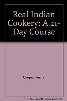 Real Indian Cookery: A 21- Day Course 0572019580 Book Cover