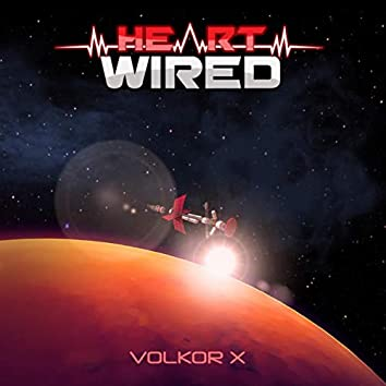 Heart Wired (Extended Version)