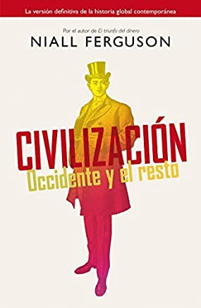 CIVILIZACION by NIALL FERGUSON (2013-08-02)
