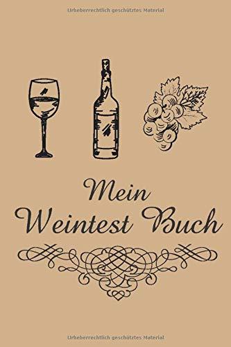 Mein Weintest Buch: Wein Review Buch für Weintester | Weintest Buch mit 120 Seiten Testseiten | A5 Format | für Winzer oder Weinliebhaber | Wein Vintage Cover