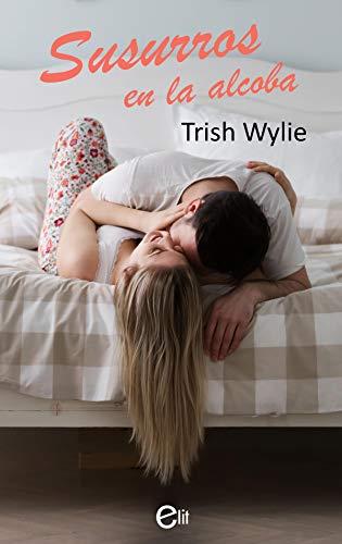 Susurros en la alcoba de Trish Wylie