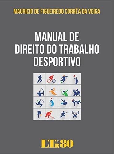 Manual de Direito do Trabalho Desportivo