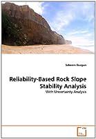 Reliability-Based Rock Slope Stability Analysis