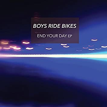 End Your Day Ep