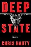 Deep State: A Thriller (1) (A Hayley Chill Thriller)