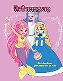 Princesas libro de colorear para Niños de 4 a 8 Años: Diseños preciosos e imágenes encantadoras Hadas Mágicas, Sirenas y Princesas.