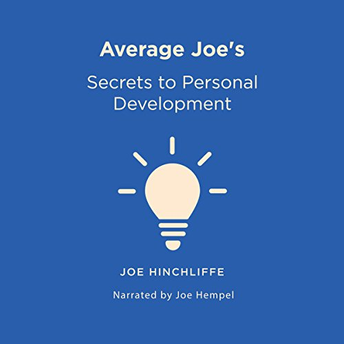 Average Joe's Secrets to Personal Development: A Simple and Straightforward Guide to Personal Growth cover art