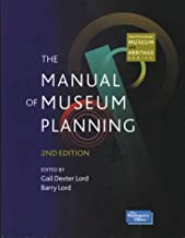 The Manual of Museum Planning (Professional Museum & Heritage S.)