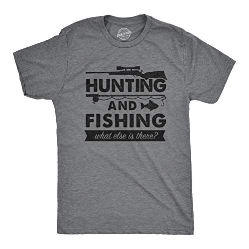 Mens Hunting and Fishing What Else is There T Shirt Funny Gift for Hunter Fish (Dark Heather Grey) - XL
