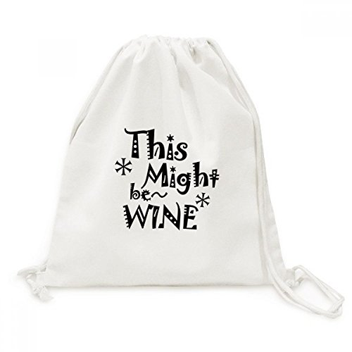 DIYthinker Dit kan wijn Quote Canvas Trekkoord Rugzak Reizen Shopping Tassen