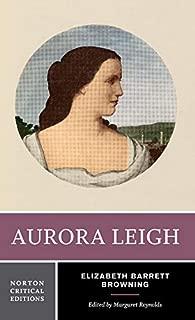 Aurora Leigh (First Edition) (Norton Critical Editions)