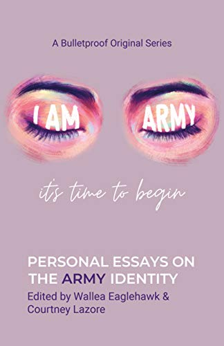 I Am ARMY: It's Time to Begin (English Edition)