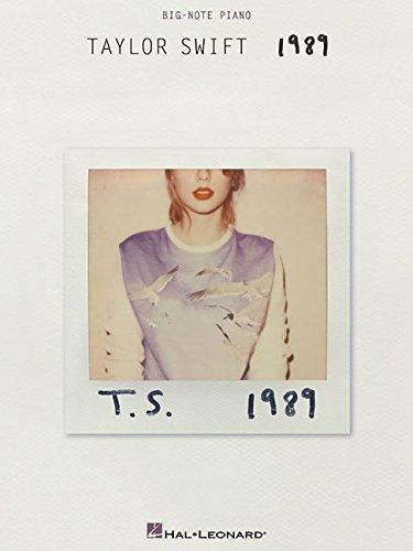 Taylor Swift 1989 (Big Note Piano): Songbook für Klavier