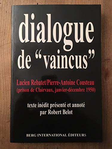 Dialogue de « vaincus »