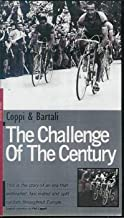 Coppi & Bartali The Challenge of the Century
