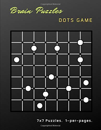 Brain Puzzles Dots Game: Difficult Logical To Challenge Your Brains Games Connect The Dots To Make Edges So That Each Circle Puzzle Is Completely ... For Adults, Kids And Everyone. ( Series 10 )
