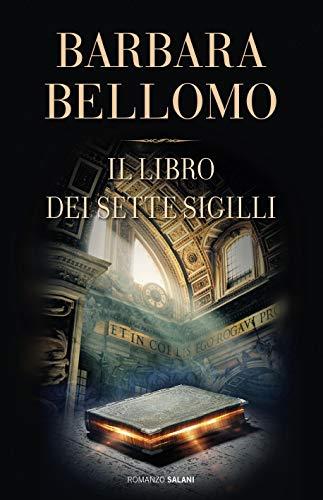 Il libro dei sette sigilli di [Barbara Bellomo]