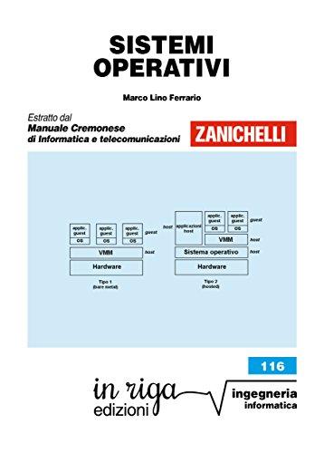 Sistemi operativi: Coedizione Zanichelli - in riga (Ingegneria Vol. 83)