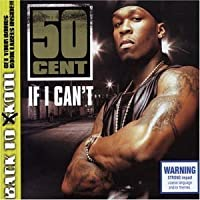 If I Can't by 50 Cent (2004-02-10)