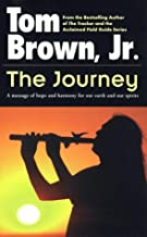The Journey: A Message of Hope and Harmony for Our Earth and Our Spirits