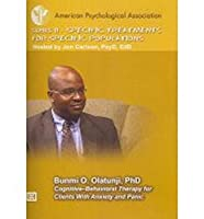Specific Treatments for Specific Populations: Cognitive–Behavioral Therapy for Clients With Anxiety and Panic [DVD]