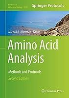 Amino Acid Analysis: Methods and Protocols (Methods in Molecular Biology, 2030)