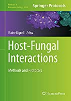 Host-Fungal Interactions: Methods and Protocols (Methods in Molecular Biology, 2260)