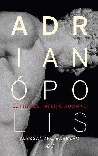Adrianópolis: El fin del imperio romano (Ariel)