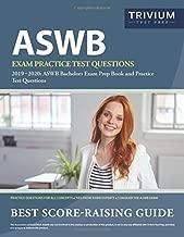 ASWB Exam Practice Test Questions 2019-2020: ASWB Bachelors Exam Prep Book and Practice Test Questions