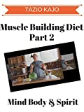 Muscle Building Diet Part 2