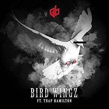 Bird Wingz (feat. Trap Hamilton)