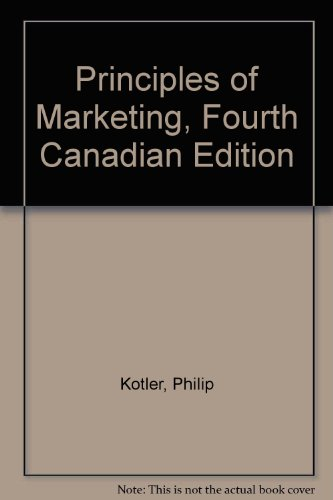 Principles of Marketing, Fourth Canadian Edition