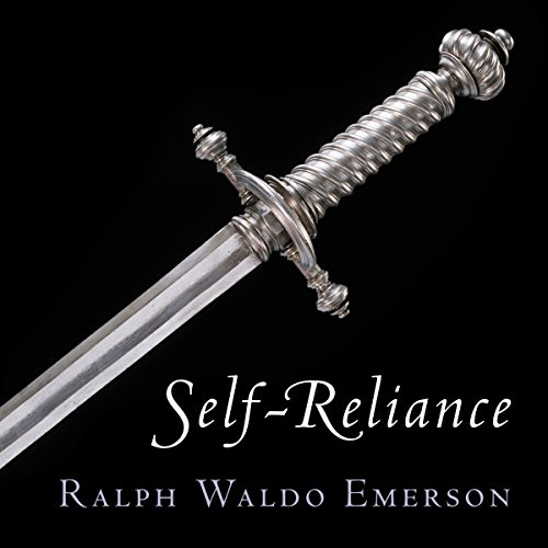 Self-Reliance                   By:                                                                                                                                 Ralph Waldo Emerson,                                                                                        American Renaissance Books                               Narrated by:                                                                                                                                 Sam Torode                      Length: 1 hr and 11 mins     1 rating     Overall 4.0