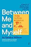 Between Me and Myself: A Memoir of Murder, Desire and the Struggle to Be Free (English Edition)