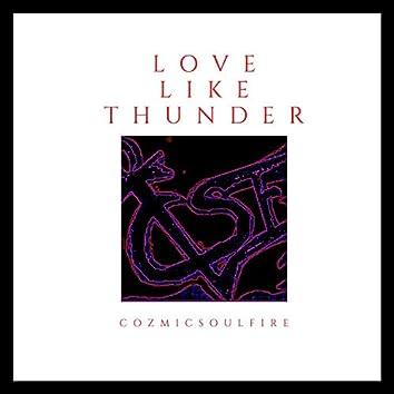 Love Like Thunder