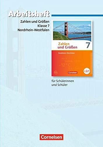 Zahlen und Größen - Nordrhein-Westfalen Kernlehrpläne - Ausgabe 2013: 7. Schuljahr - Arbeitsheft mit eingelegten Lösungen