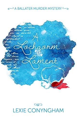 Book: A Lochgorm Lament (Hippolyta Napier Book 5) by Lexie Conyngham